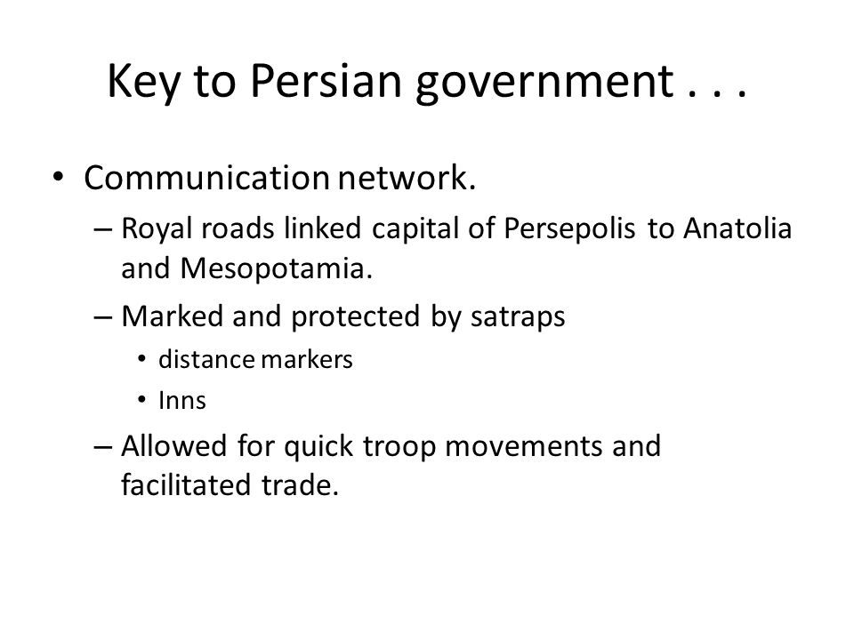 Key to Persian government... Communication network.