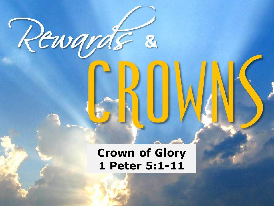 Crown of Glory 1 Peter 5:1-11