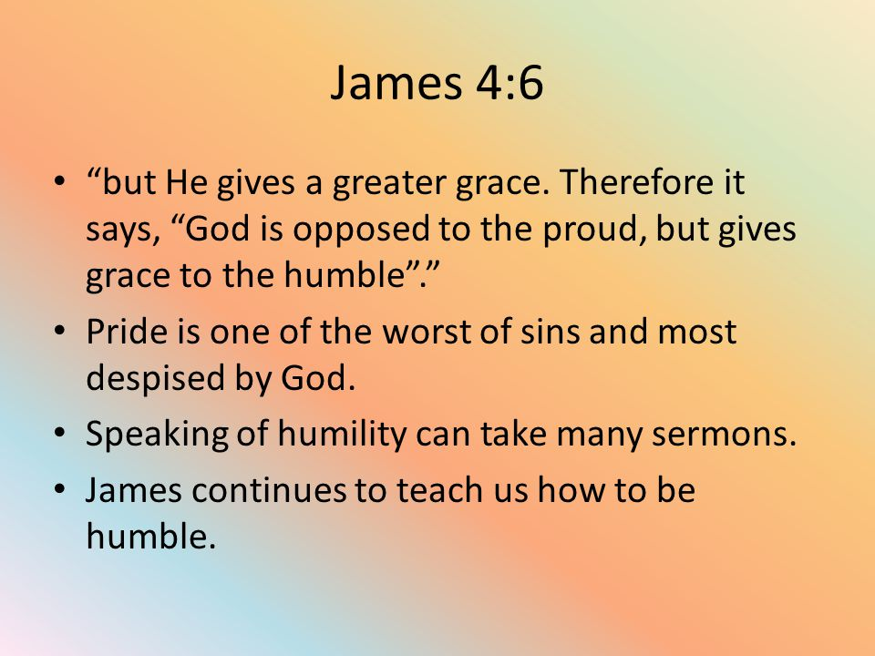James 4:7 Submit therefore to God.Resist the devil and he will flee from you .