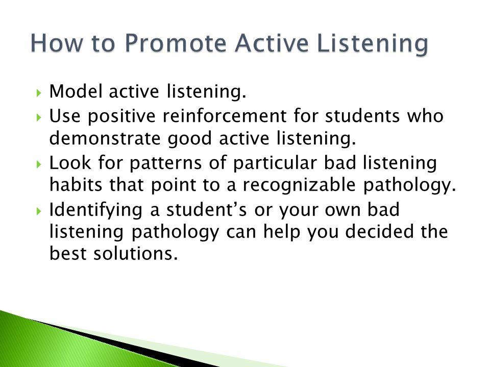  Model active listening.