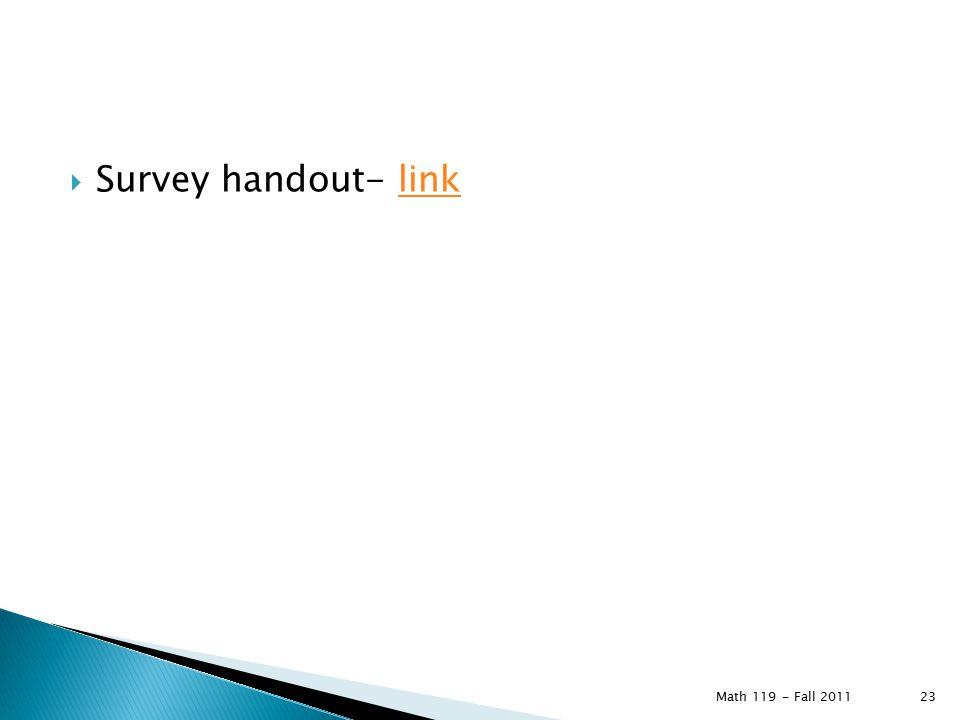  Survey handout- linklink Math 119 - Fall 2011 23