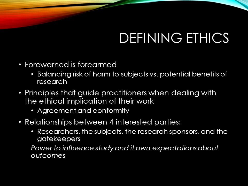 ETHICS & POLITICS Research involves the intersection of both Ethics—methods employed Politics—Substance & Use of Research Example: Research on School Segregation Coleman (1966) finding that family & neighborhood had most influence on academic achievement Questions about methodology & political consequences of his research Global Warming