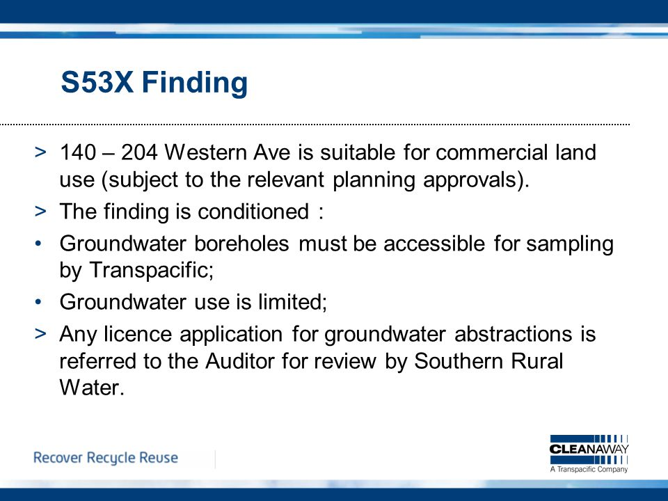 S53X Finding >140 – 204 Western Ave is suitable for commercial land use (subject to the relevant planning approvals).