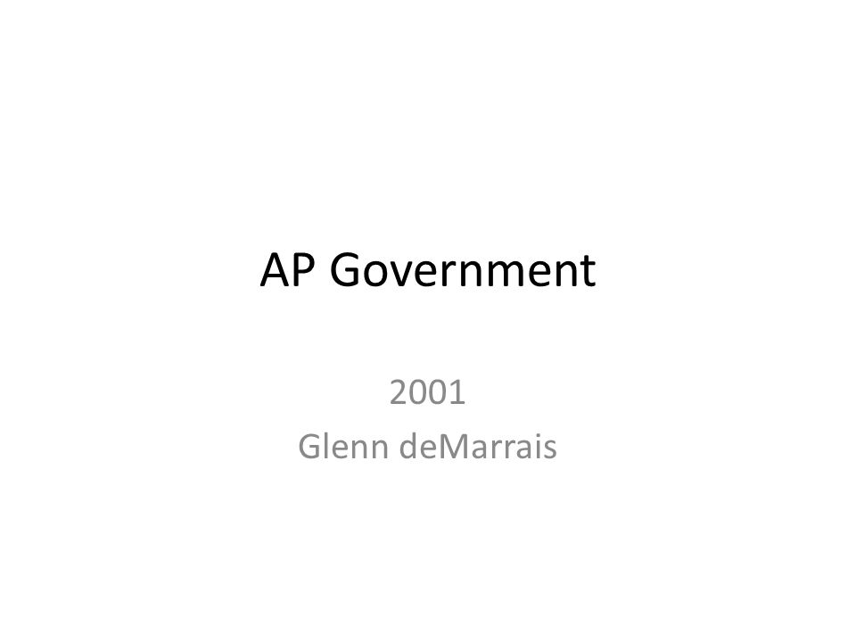 AP Government 2001 Glenn deMarrais