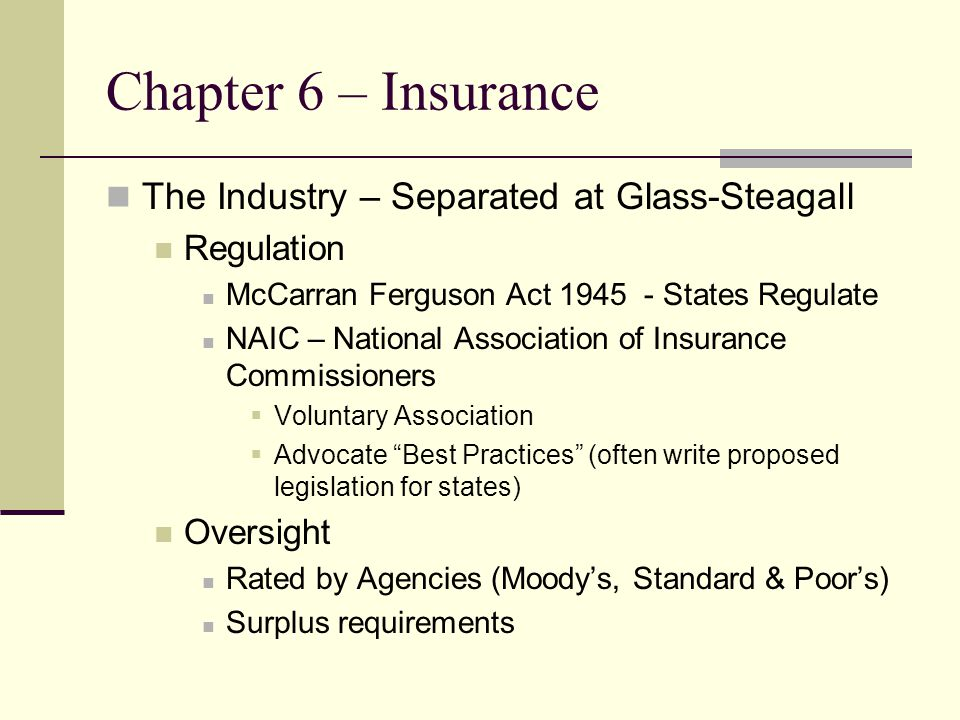 Chapter 6 – Insurance Organization Three Companies in One… Home Office – Writes and guarantees contracts Investment Company – manages the investments Distribution Company  Sells the products  Can be employees or the firm or independent agents Bankassurance When commercial banks distribute insurance company products