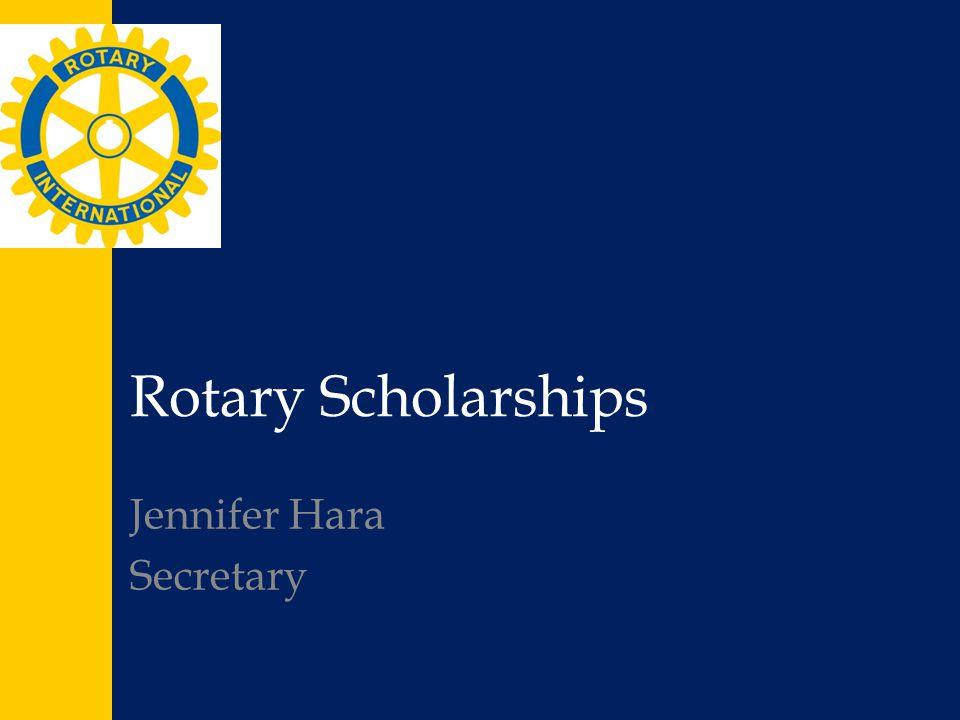 Rotary Scholarships Jennifer Hara Secretary