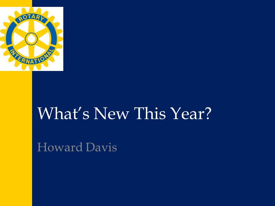 What's New This Year? Howard Davis