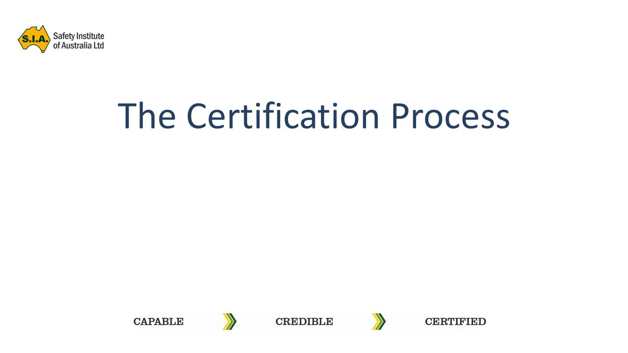 The Certification Process