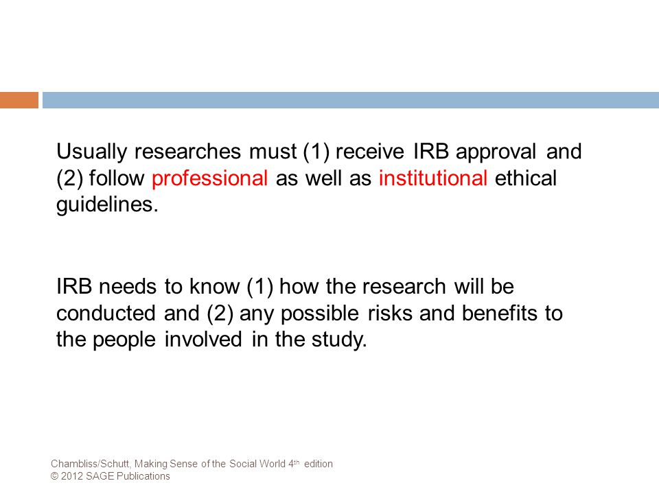 The American Sociological Association (ASA) Guidelines:  Research should cause no harm to subjects.