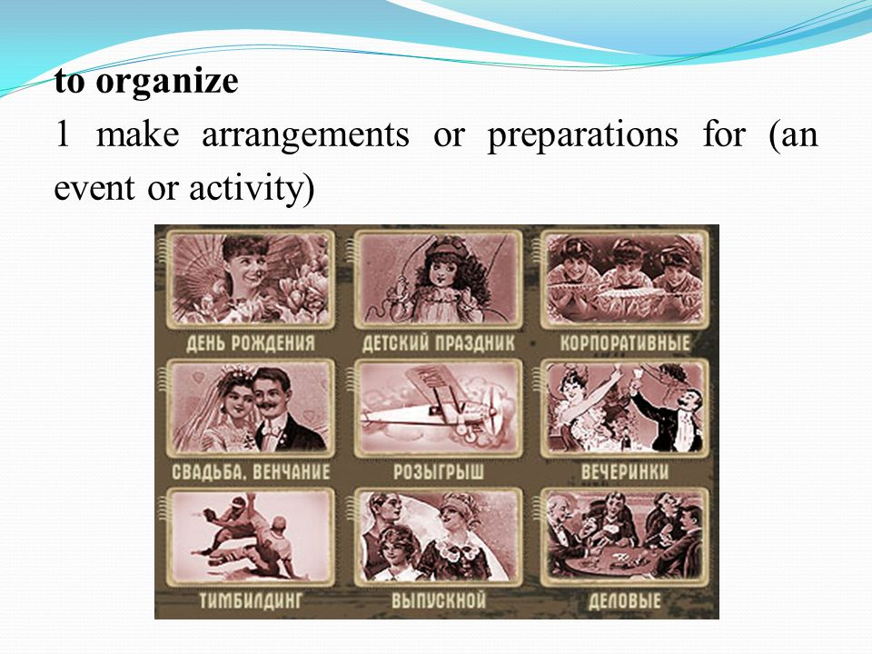 to organize 1 make arrangements or preparations for (an event or activity)