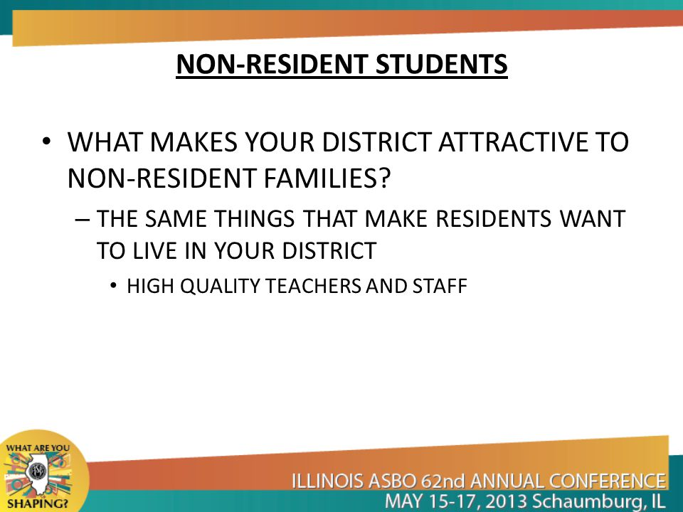 NON-RESIDENT STUDENTS WHAT IS THIS PROBLEM COSTING YOUR DISTRICT?