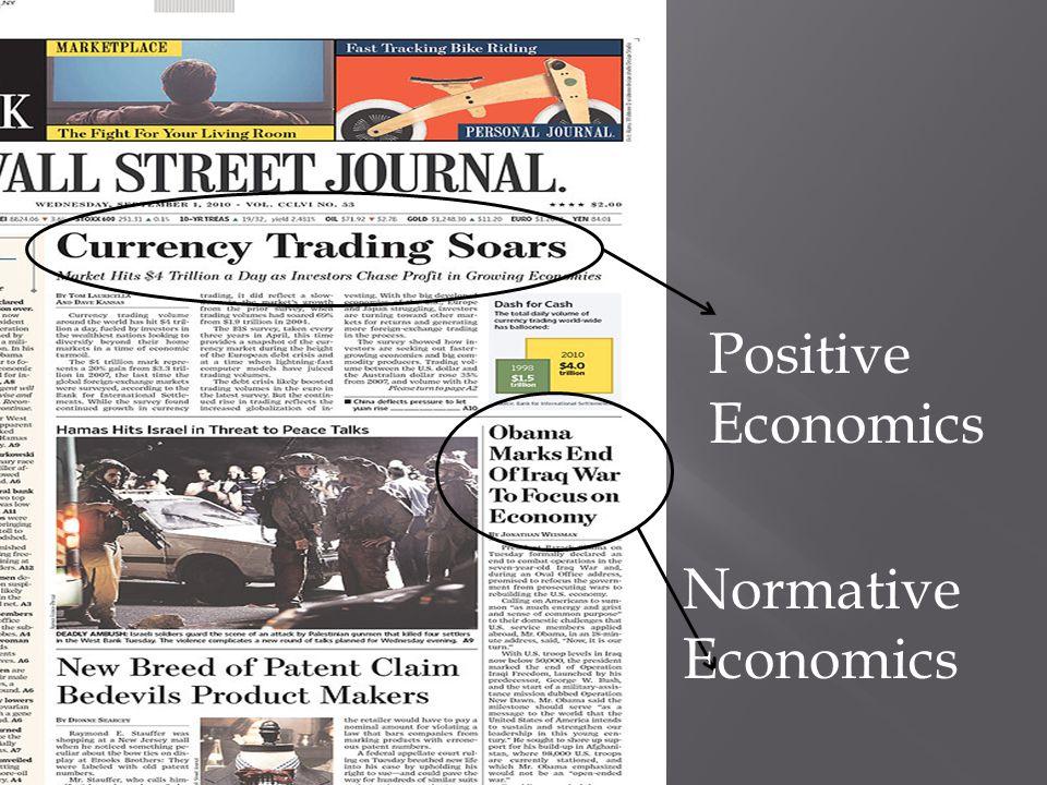 Positive Economics Normative Economics
