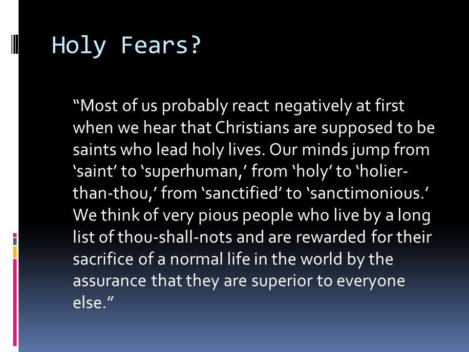 Holy Fears.