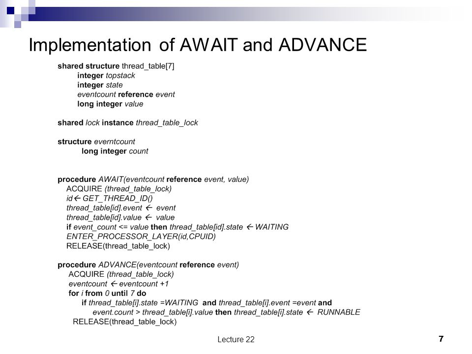 Implementation of AWAIT and ADVANCE Lecture 227