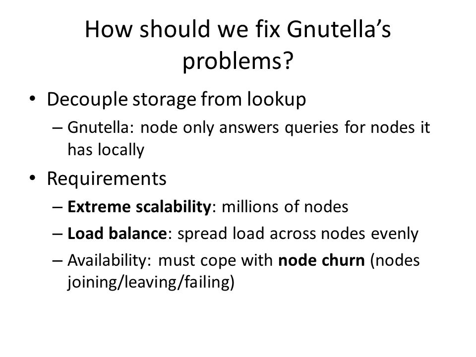 How should we fix Gnutella's problems.