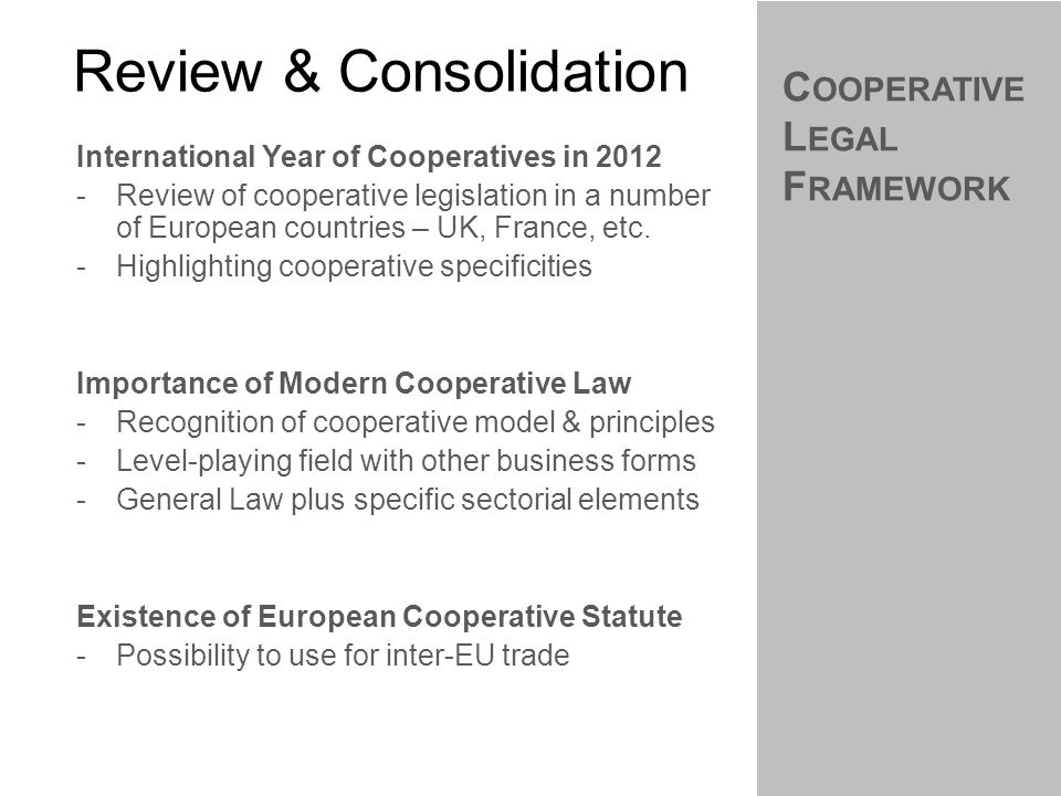 International Year of Cooperatives in 2012 -Review of cooperative legislation in a number of European countries – UK, France, etc.