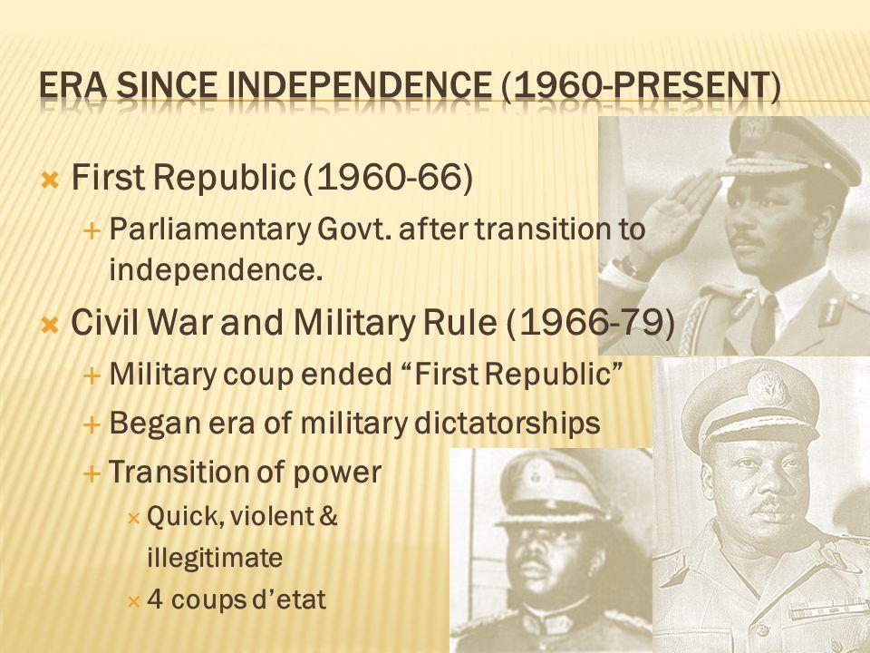  Nigerian Civil War (1967-1970)  Ethnic-based  Igbo attempt to break away  Form REPUBLIC OF BIAFRA.