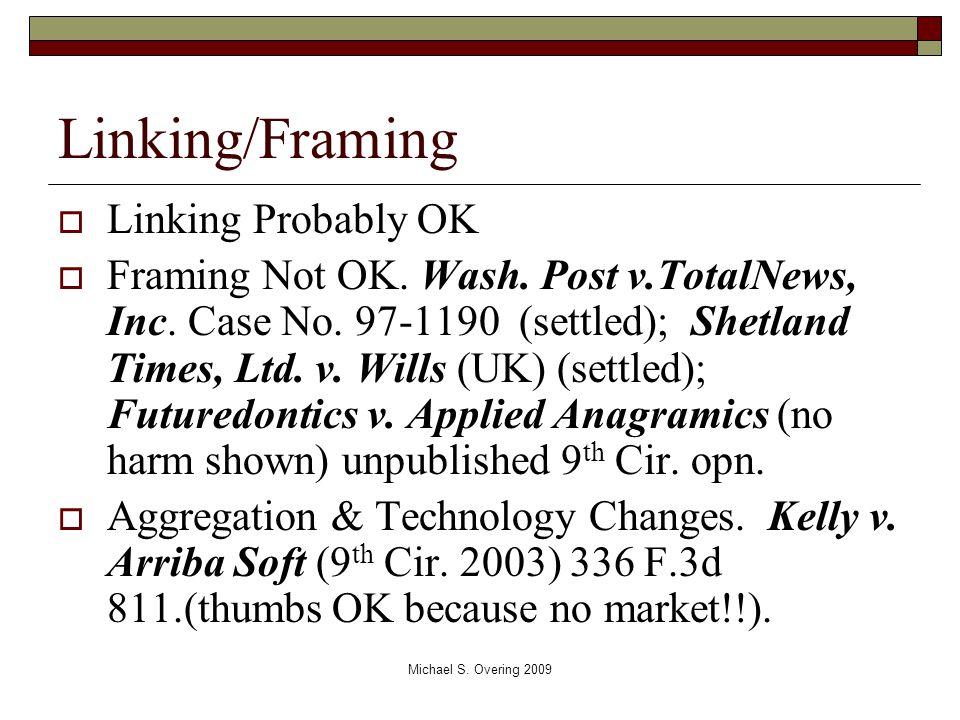 Linking/Framing  Linking Probably OK  Framing Not OK.