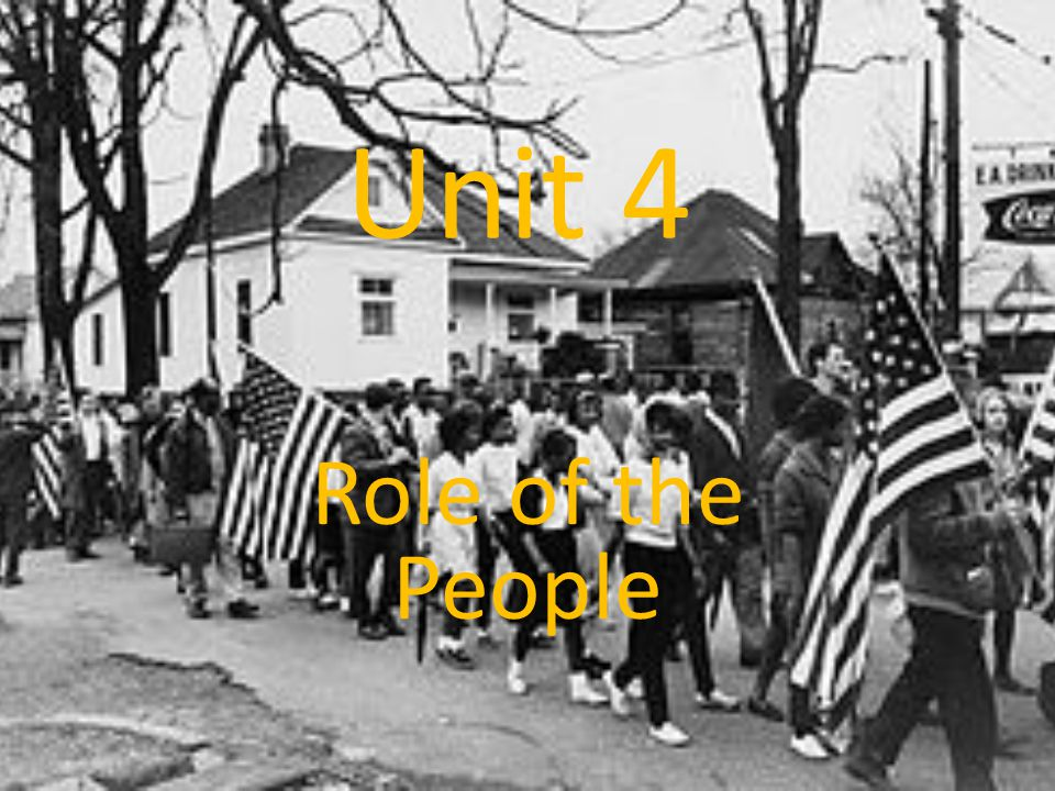 Unit 4 Role of the People