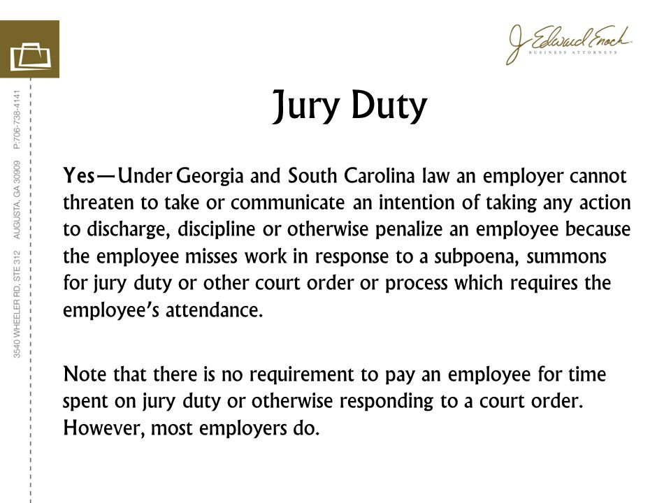 Yes—Under Georgia and South Carolina law an employer cannot threaten to take or communicate an intention of taking any action to discharge, discipline