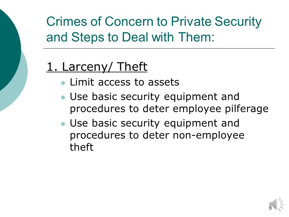 7 Crimes of Concern to Private Security and Steps to Deal with Them: 1.