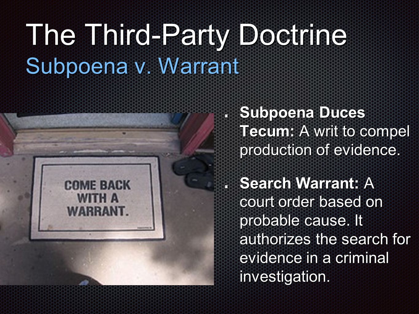 The Third-Party Doctrine Subpoena v.
