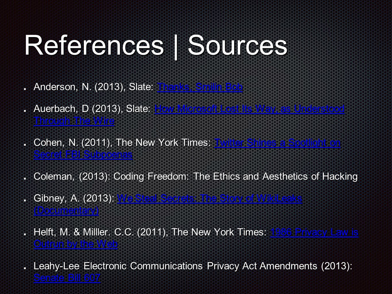 References | Sources Anderson, N.