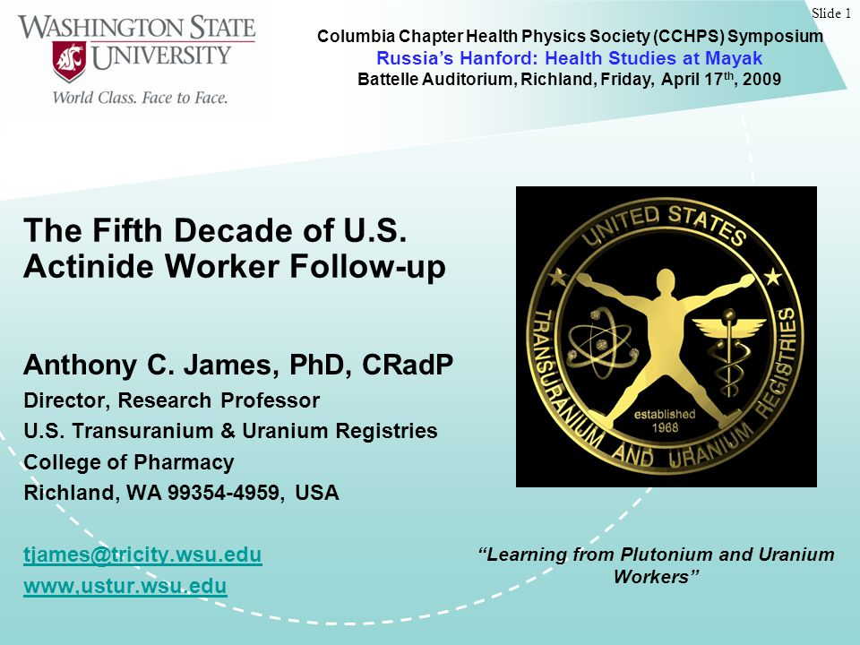 Slide 1 The Fifth Decade of U.S. Actinide Worker Follow-up Anthony C.