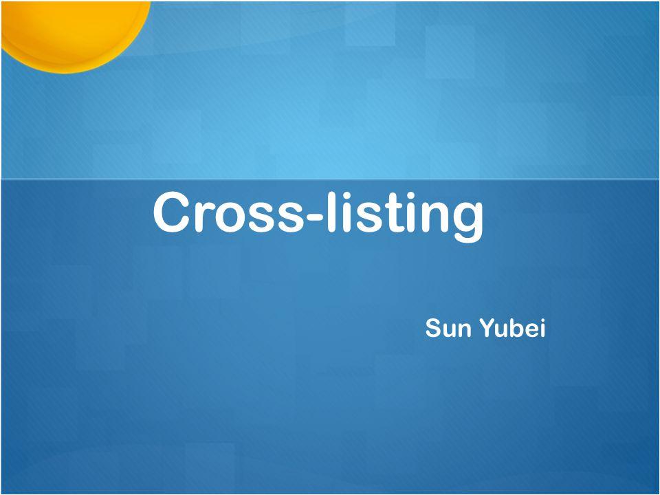Cross-listing Sun Yubei
