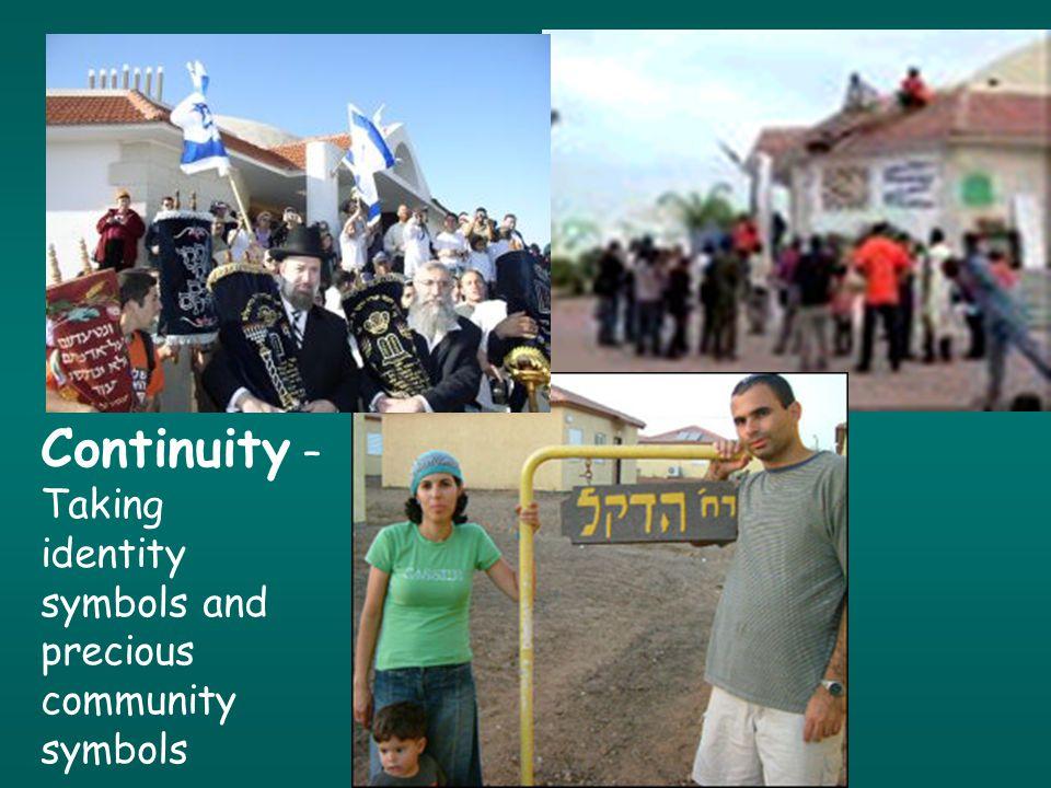Continuity – Taking identity symbols and precious community symbols