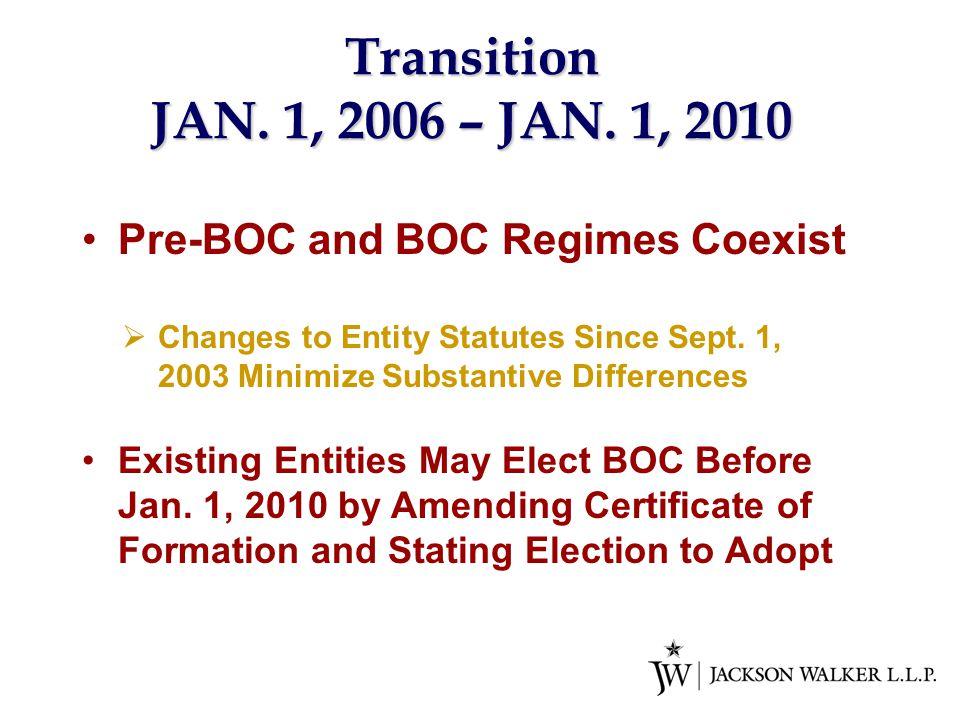 Transition JAN. 1, 2006 – JAN.