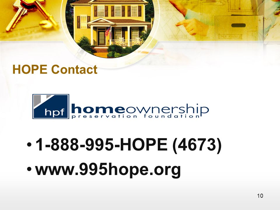 10 HOPE Contact 1-888-995-HOPE (4673) www.995hope.org