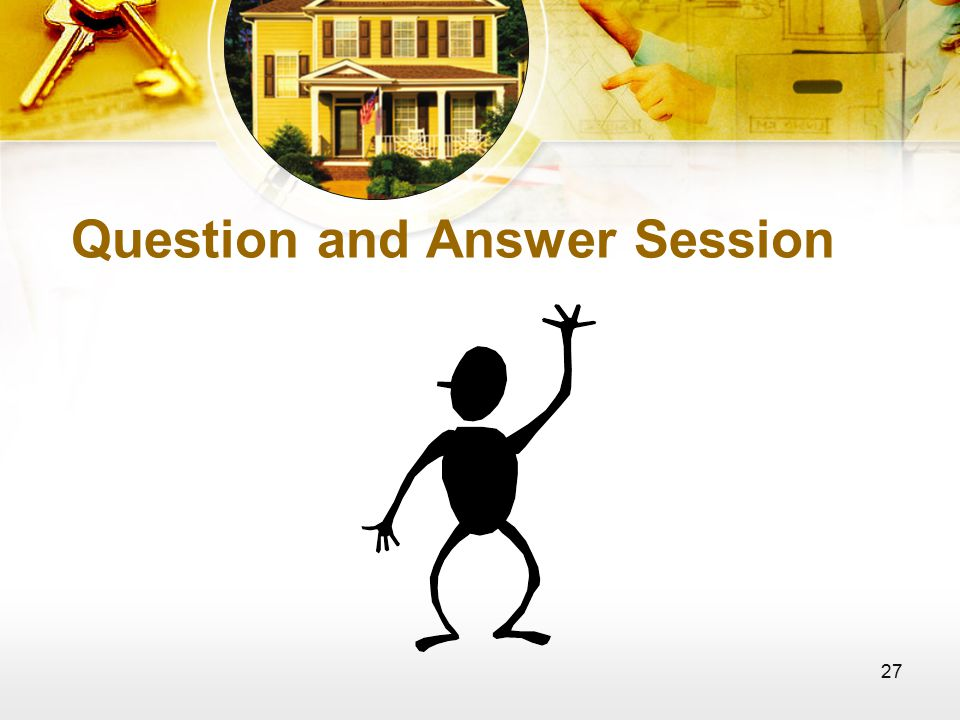 27 Question and Answer Session