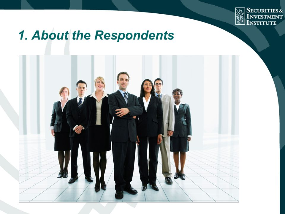 1. About the Respondents