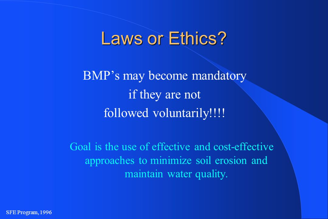 SFE Program, 1996 Laws or Ethics.