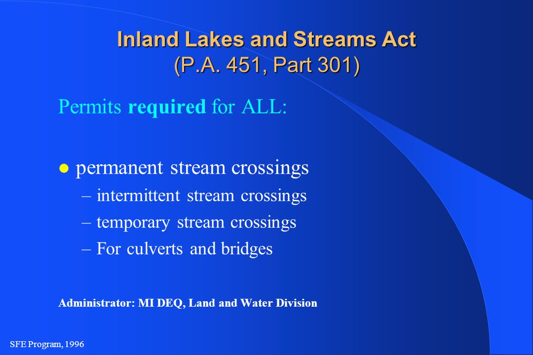 SFE Program, 1996 Inland Lakes and Streams Act (P.A.