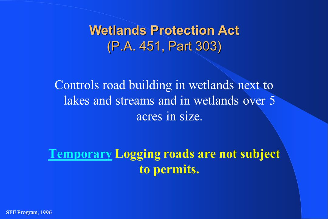 SFE Program, 1996 Wetlands Protection Act (P.A.