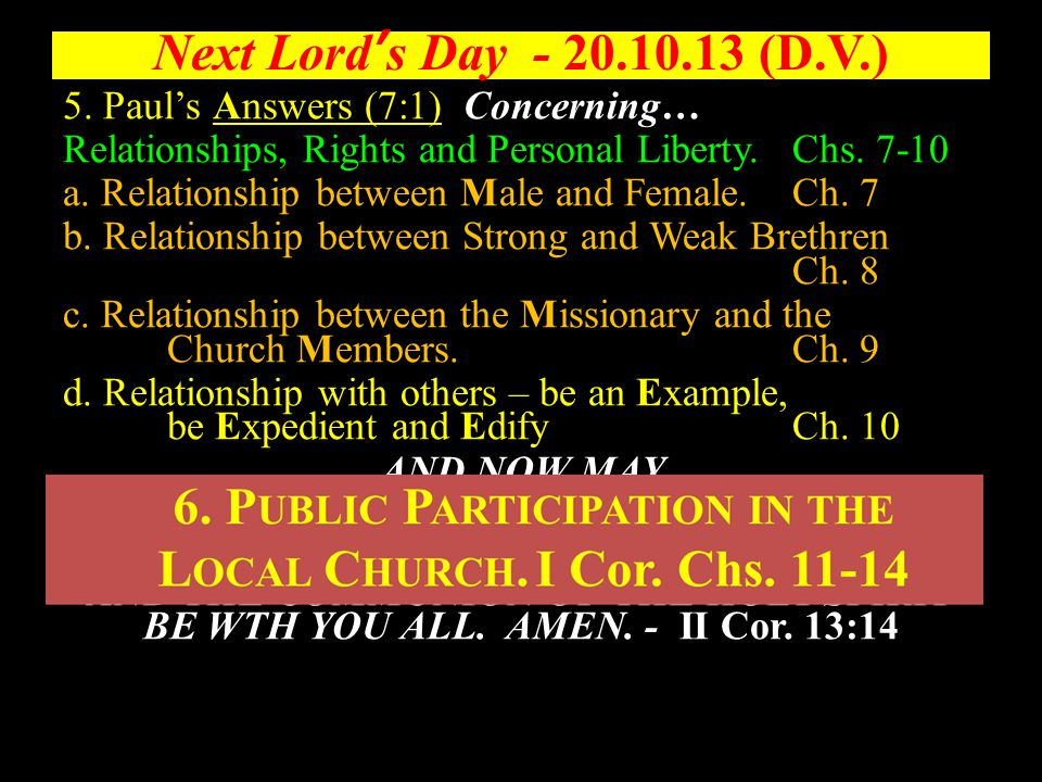 Next Lord's Day - 20.10.13 (D.V.) 5.
