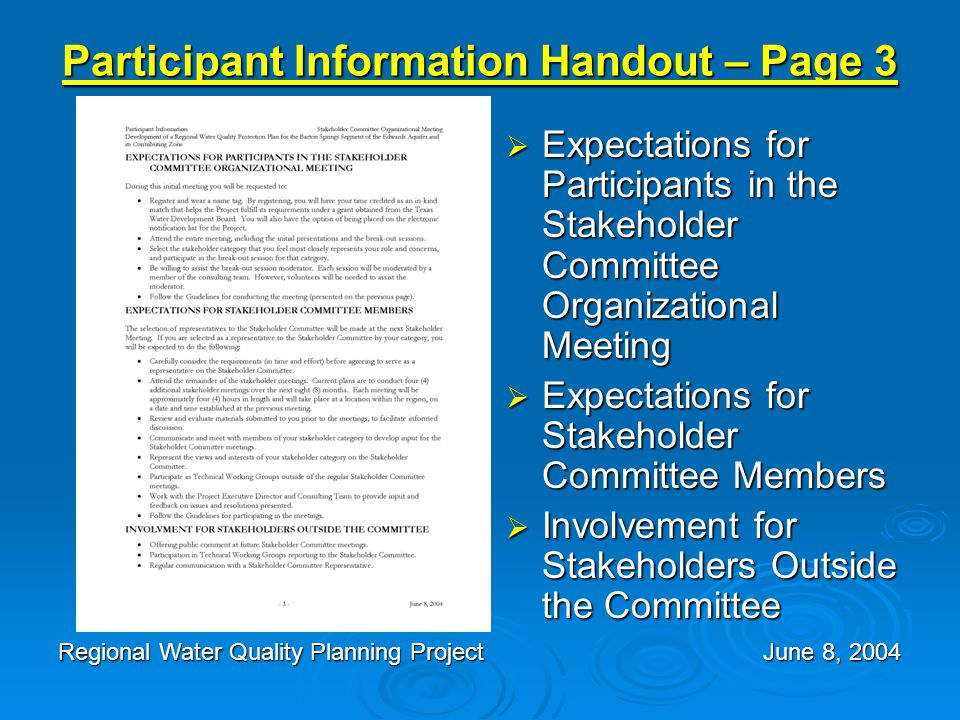 Participant Information Handout – Page 3  Expectations for Participants in the Stakeholder Committee Organizational Meeting  Expectations for Stakeh