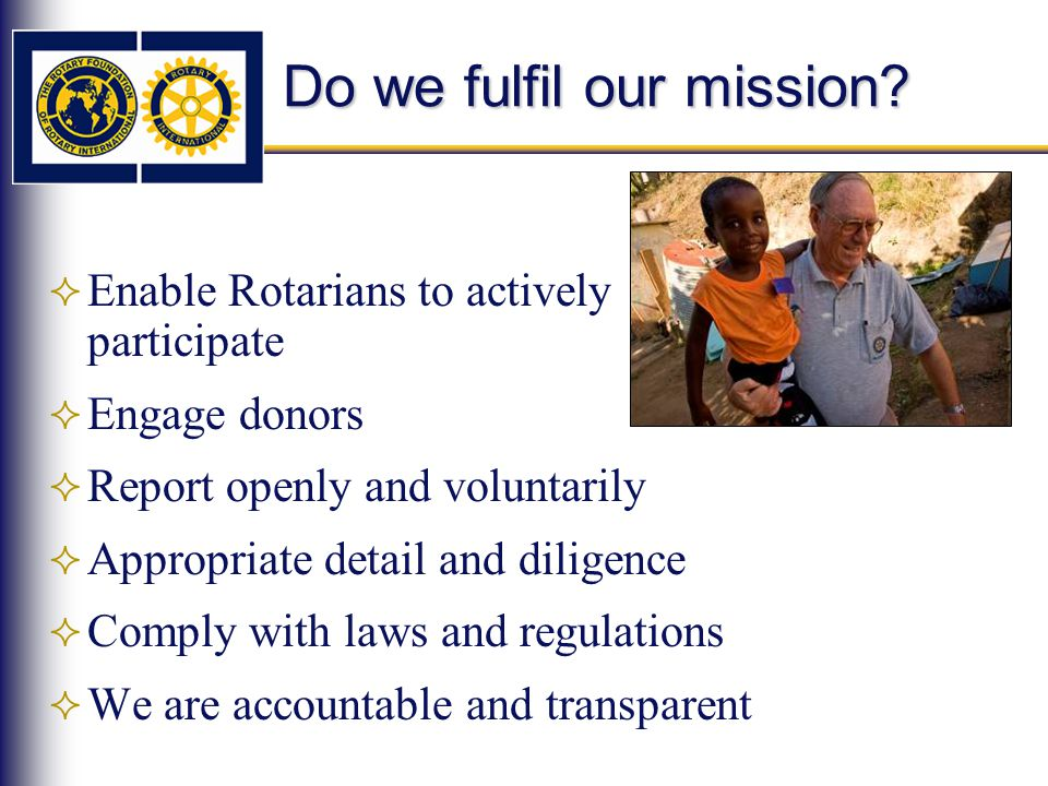 Do we fulfil our mission.