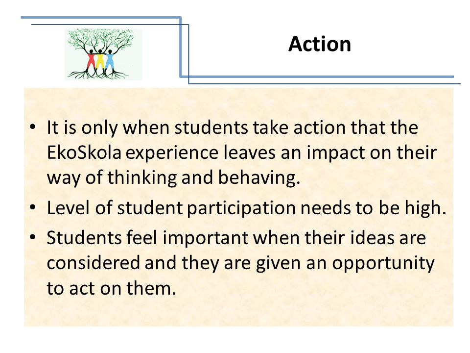 It is only when students take action that the EkoSkola experience leaves an impact on their way of thinking and behaving.