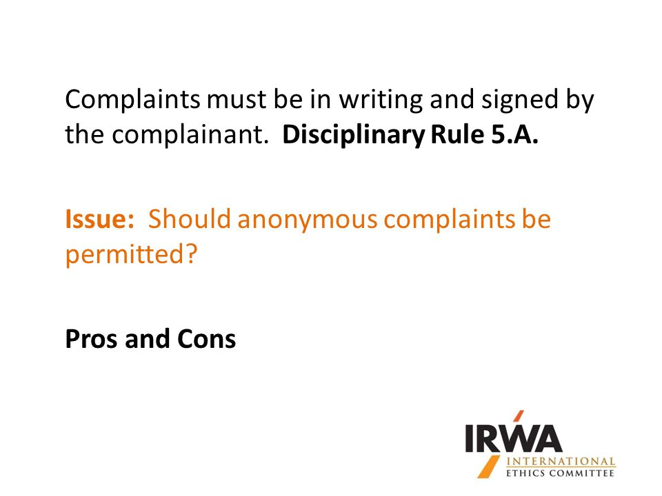 Complaints must be in writing and signed by the complainant.
