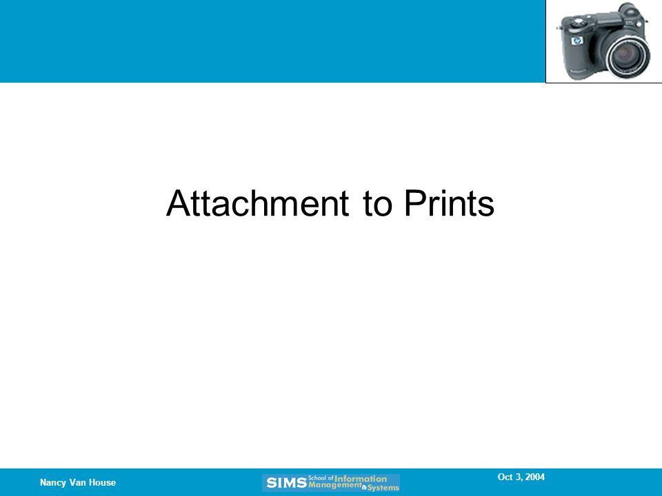 Oct 3, 2004 Nancy Van House Attachment to Prints