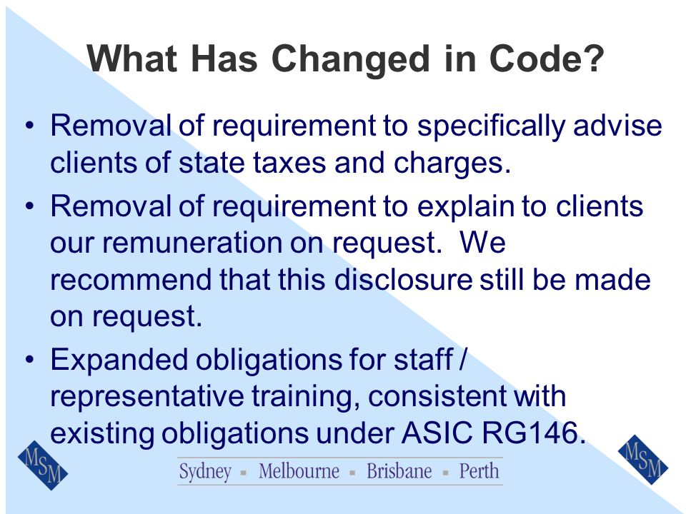 What Has Changed in Code. Only provide terms/quotes to clients where insurer has provided.