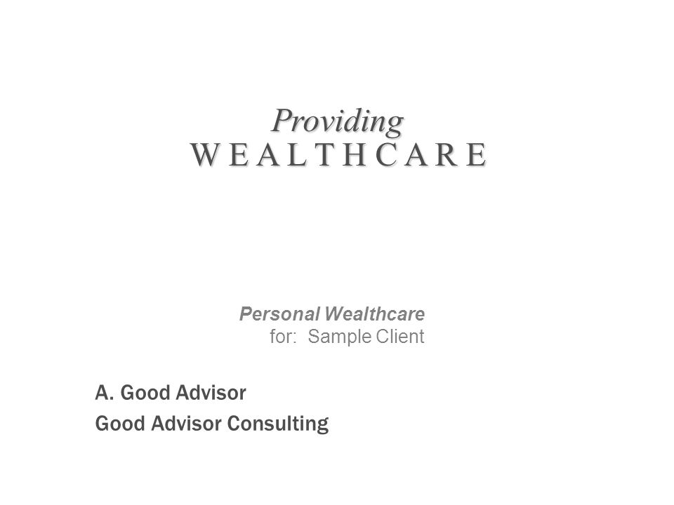 Personal Wealthcare for: Sample Client A.