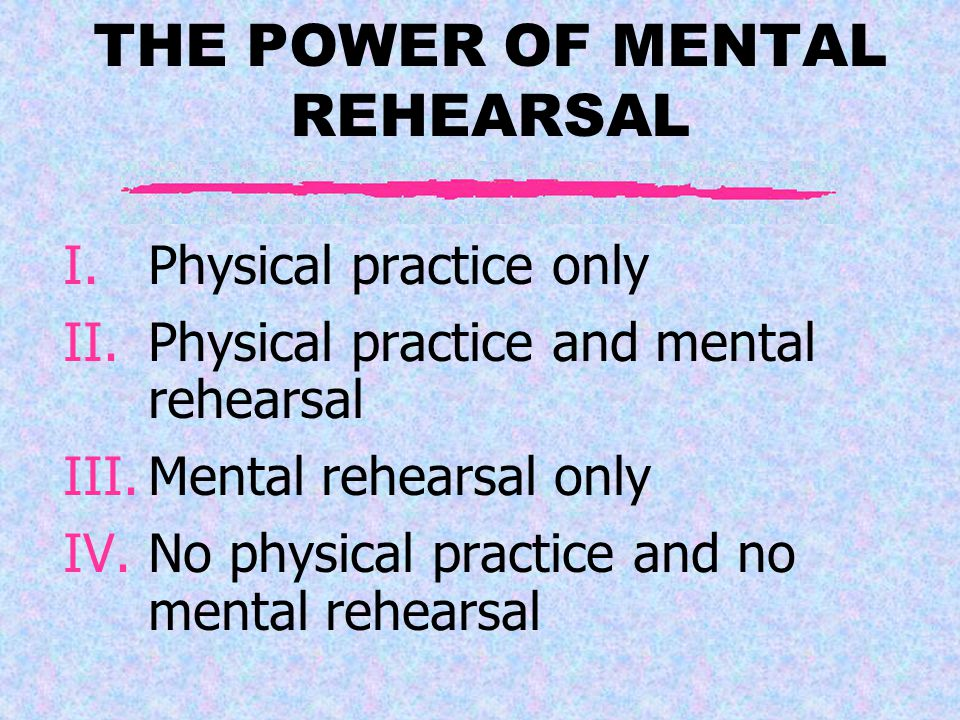 One of the earliest studies of the power of mental rehearsal was done with basketball players.