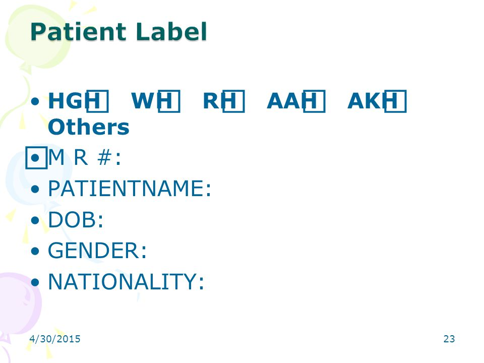 4/30/201523 HGH ⃞ WH ⃞ RH ⃞ AAH ⃞ AKH ⃞ Others ⃞ M R #: PATIENTNAME: DOB: GENDER: NATIONALITY: