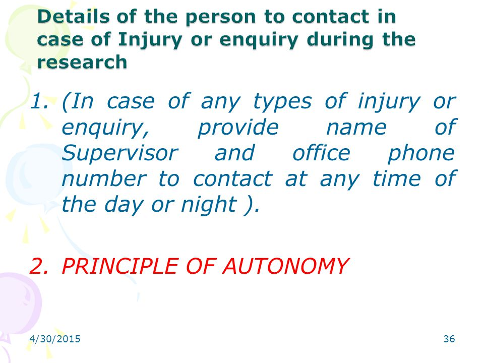 4/30/201536 1.(In case of any types of injury or enquiry, provide name of Supervisor and office phone number to contact at any time of the day or nigh