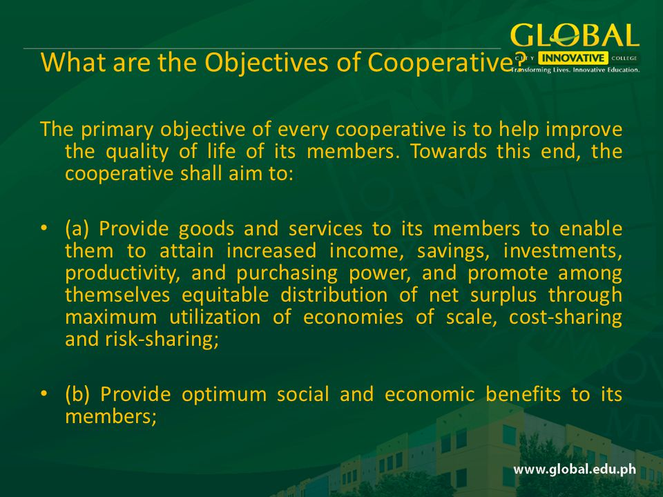 What are the Objectives of Cooperative.