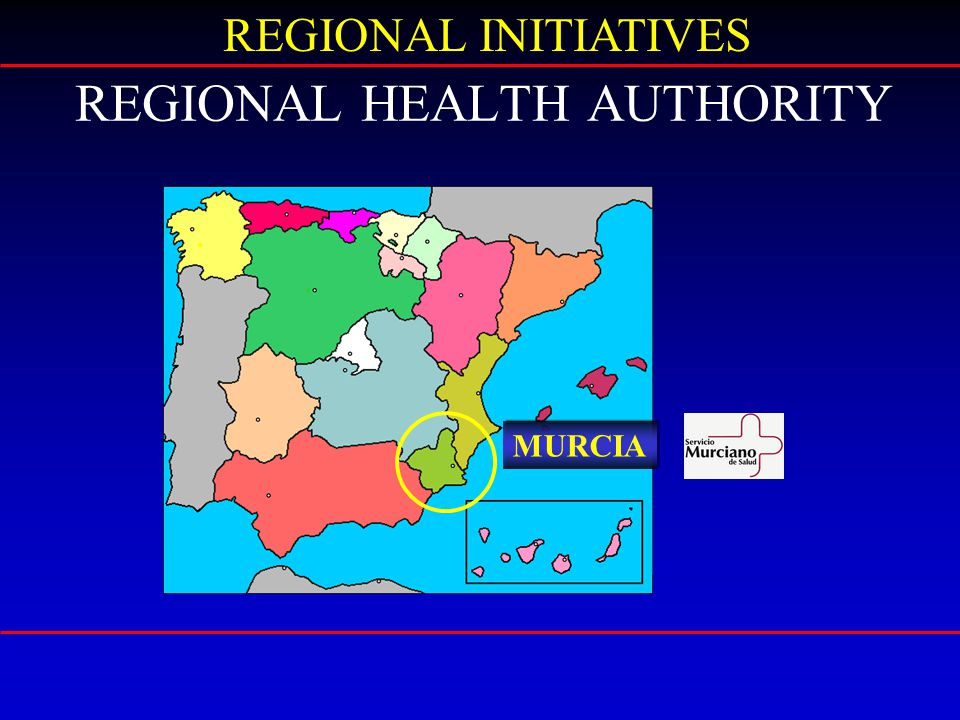 REGIONAL HEALTH AUTHORITY REGIONAL INITIATIVES MURCIA